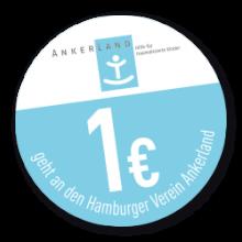 1 EUR geht an den Hamburger Verein Ankerland